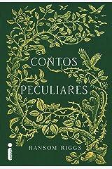 Contos Peculiares (O lar da srta. Peregrine para crianças peculiares) eBook Kindle