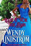Leave it for the Rain (Grayson Brothers Book 6)