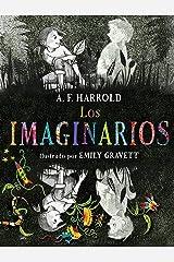 Los imaginarios (Novela teen) (Spanish Edition) Kindle Edition
