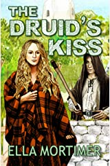 The Druid's Kiss Kindle Edition
