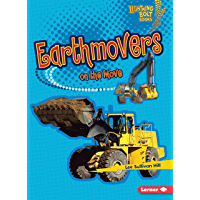 Earthmovers on the Move (Lightning Bolt Books ® — Vroom-Vroom)
