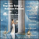 The Year's Top Ten Tales of Science Fiction 10