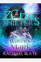 Water's Mark: A Zodiac Shifters Paranormal Romance: Cancer (Lords of Krete Book 1)