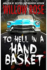 To Hell in a Handbasket Kindle Edition