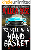 To Hell in a Handbasket (English Edition)