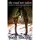 The Road Not Taken: The Prequel to the Bestselling Forty-Four Series (44 series Book 0)