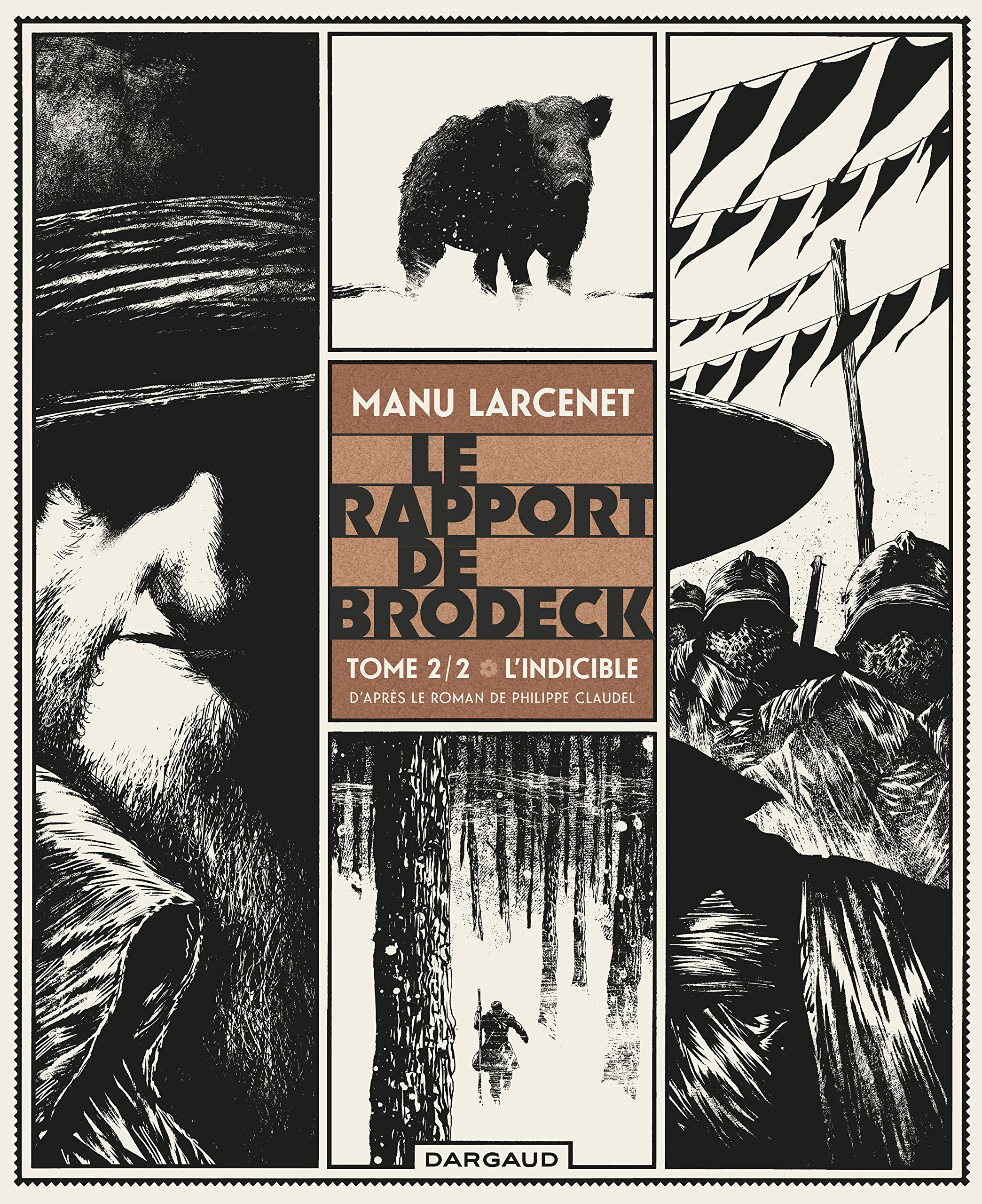 Rapport de Brodeck (Le) - tome 2 - Indicible (L') Album – 17 juin 2016 Larcenet Manu Dargaud 2205075403 Bandes dessinées