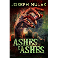Ashes to Ashes (English Edition)
