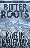 Bitter Roots (Anna Denning Mystery Book 5)