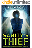 Sanity's Thief: An Eric Beckman Paranormal Thriller (Eric Beckman Series Book 2)