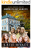 An Uncertain Beginning: (Orphans of Albany Series Book 1)