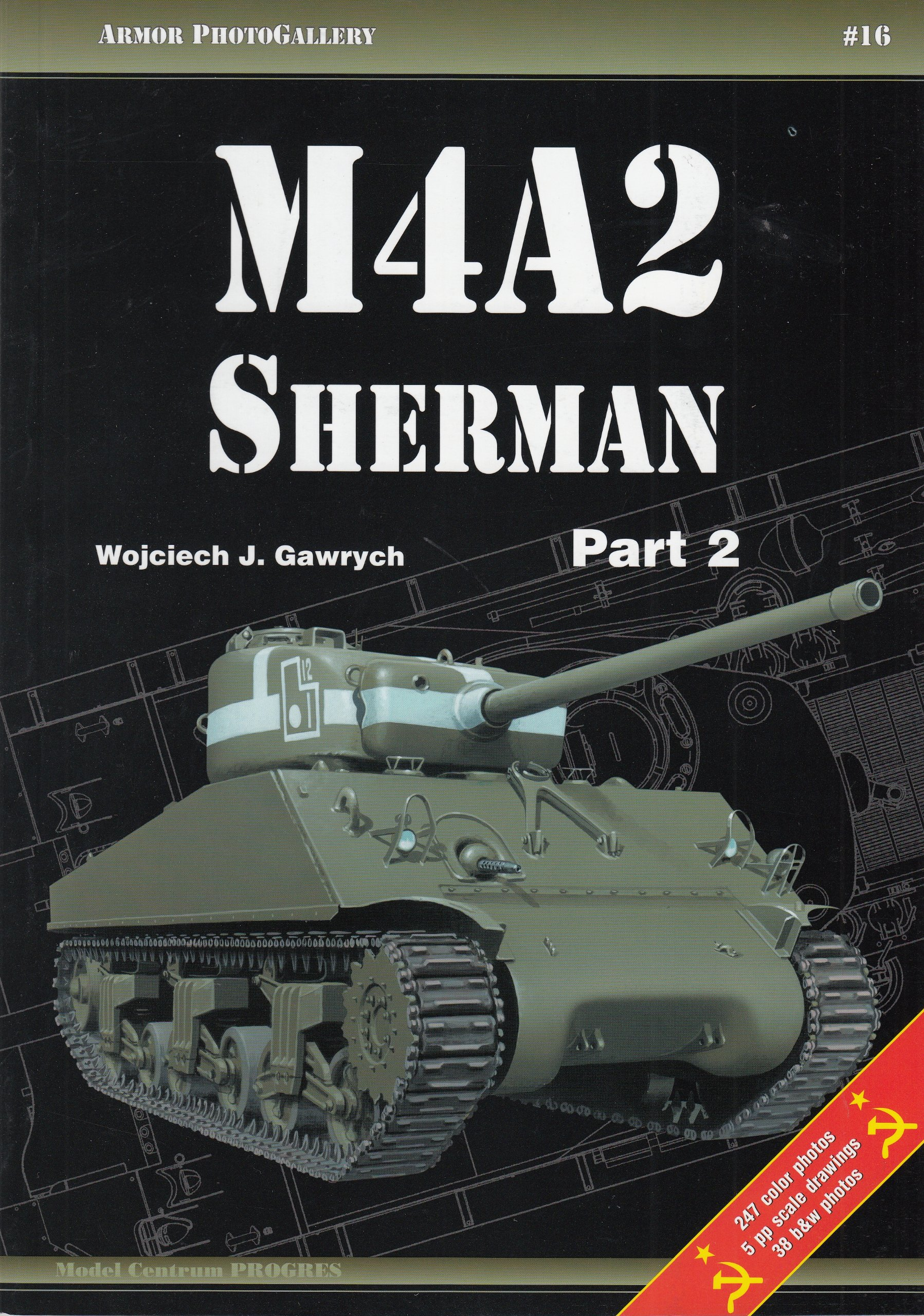 Download M4A2 Sherman Part 2 - Armour Photo Gallery No. 16 ebook
