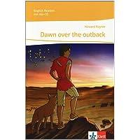 Dawn over the outback: Lektüre mit 2 Audio-CDs Klasse 9 (English Readers)