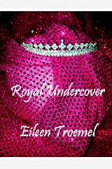 Royal Undercover Kindle Edition