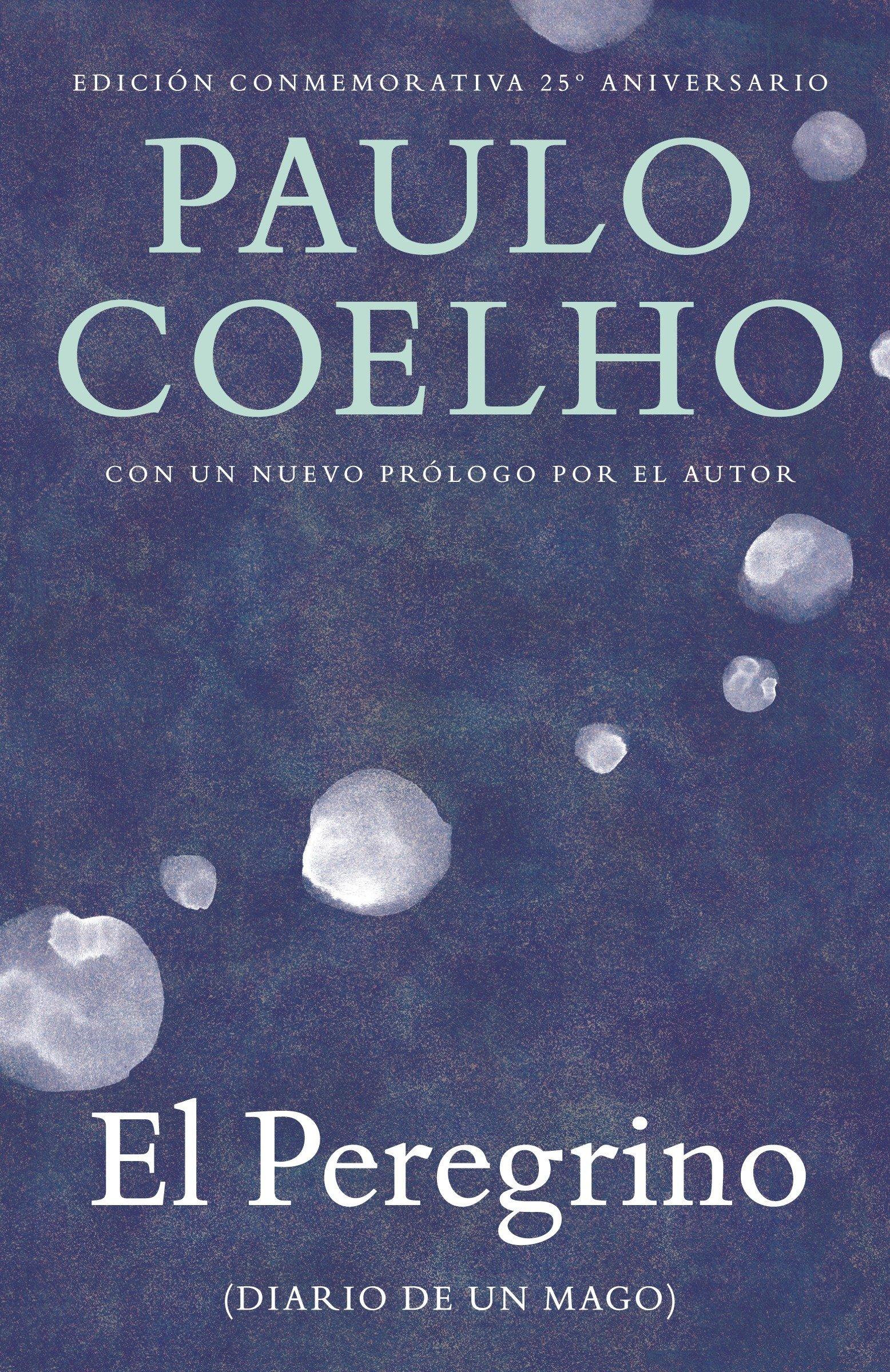 El peregrino: (Diario de un mago) (Spanish Edition): Paulo Coelho: 9780345807045: Amazon.com: Books