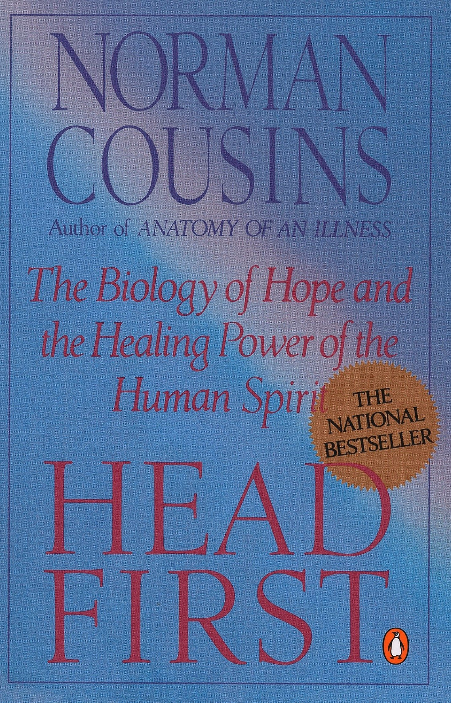 Head First: The Biology of Hope and the Healing Power of the Human ...