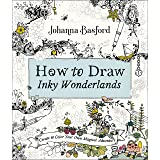 How to Draw Inky Wonderlands: Create and Color Your Own Magical Adventure (PENGUIN BOOKS)