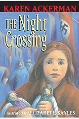 The Night Crossing (First Bullseye Book) Paperback