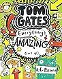 Tom Gates Book #3: Everythings Amazing