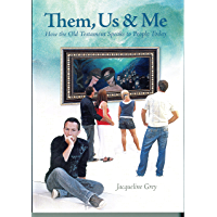 Them, Us & Me: How the Old Testament Speaks to People Today