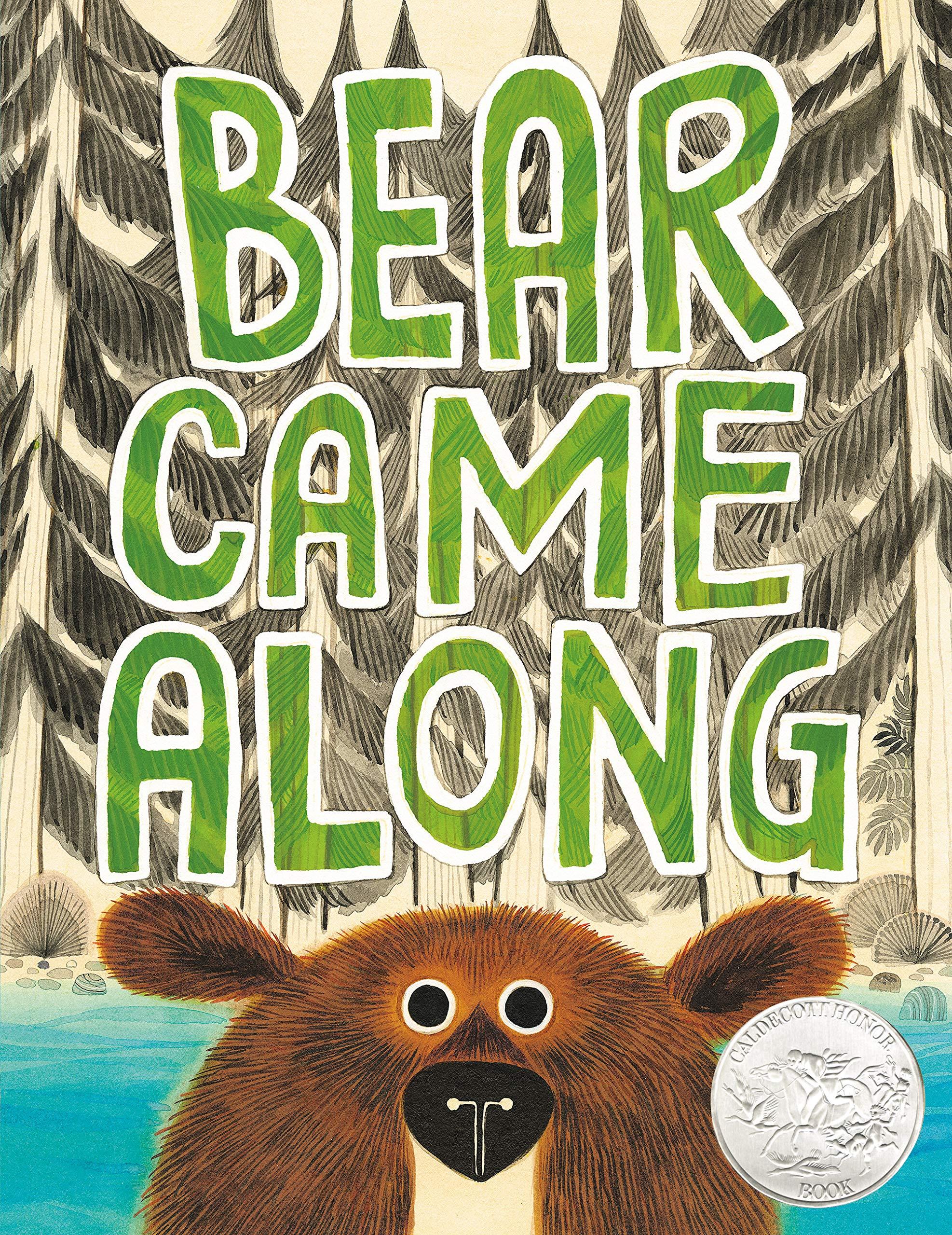 Bear Came Along: Morris, Richard T., Pham, LeUyen: 9780316464475 ...