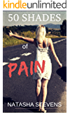 50 Shades of Pain: Four Stories of Extreme BDSM Dark Horror (English Edition)