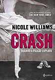 Crash: Quando a paixão explode.