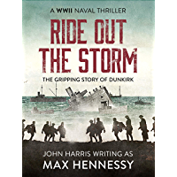 Ride Out the Storm (WWII Naval Thrillers Book 2)