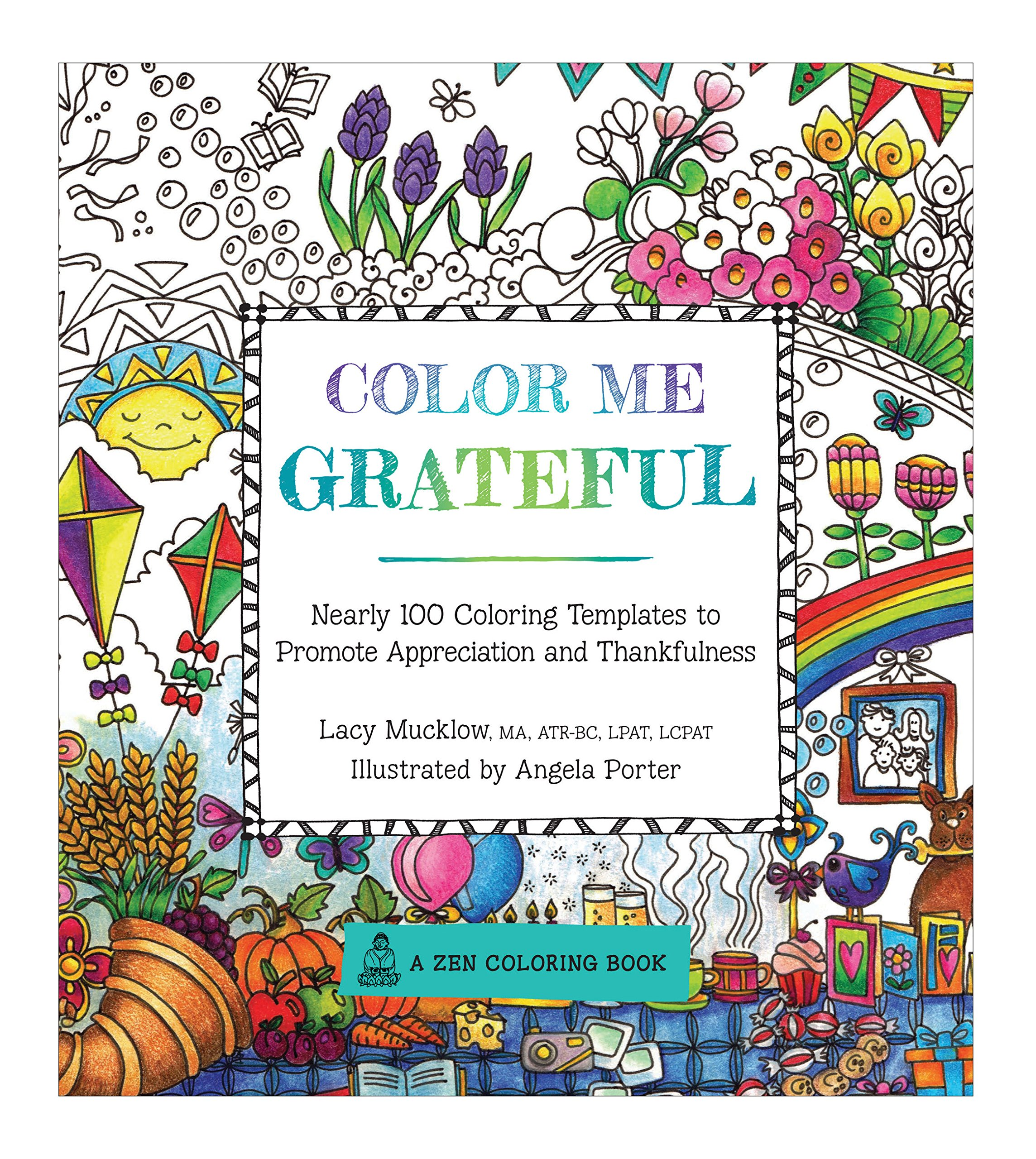 Color Me Grateful: Nearly 100 Coloring Templates for ...