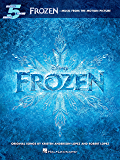 Frozen - Five-Finger Piano Songbook: Music from the Motion Picture (Five Finger Piano)