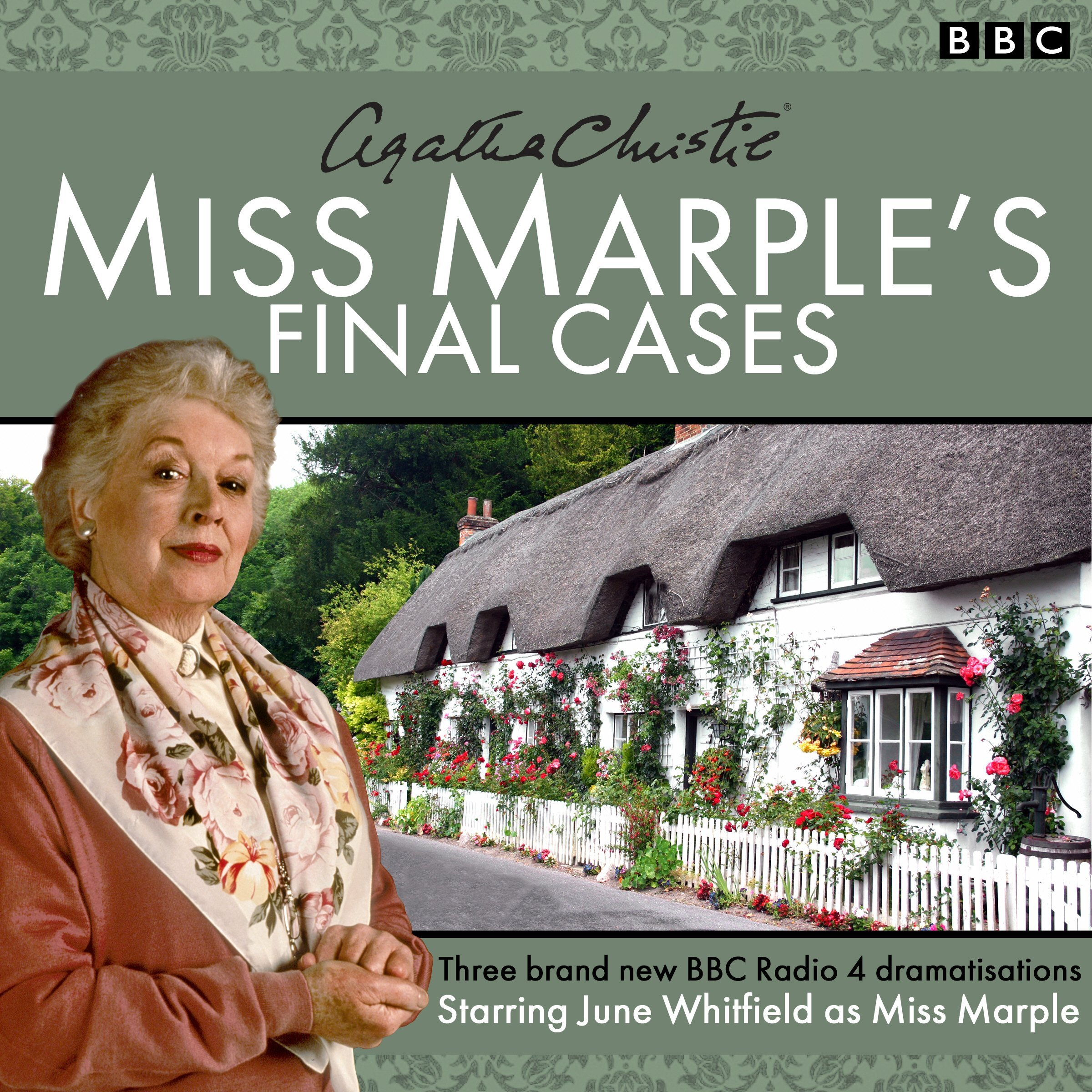 Miss Marple's Final Cases: Three New BBC Radio 4 Full-Cast Dramas by BBC Books