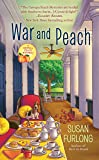 War and Peach (A Georgia Peach Mystery)