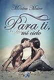 Para ti, mi cielo (Romantic Ediciones)
