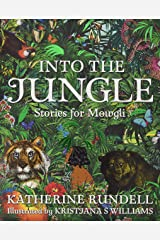 Into the Jungle Hardcover