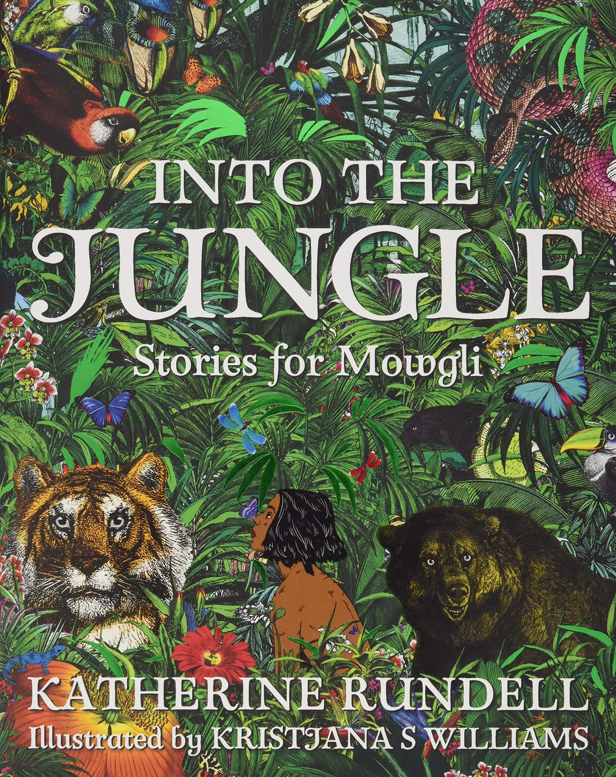 amazon into the jungle katherine rundell kristjana s williams