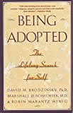 Being Adopted: The Lifelong Search for Self (Anchor Book)