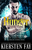 A Wicked Hunger (Creatures of Darkness 1) A Coraline Conwell Novel: Paranormal Suspense Romance