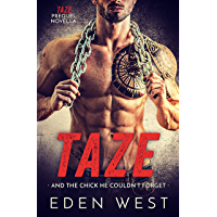 Taze: And the Chick He Couldn't Forget (Taze Prequel Novella) (MC Biker Romance) (English Edition)