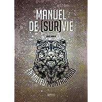 Manuel de Survie en Milieu Montagnard