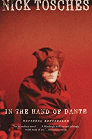 In the Hand of Dante: A Novel (English Edition)