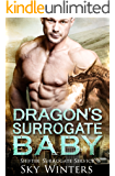 Dragon's Surrogate Baby (Shifter Surrogate Service Book 4)