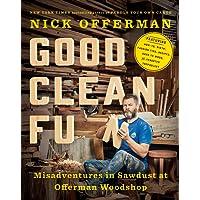 Good Clean Fun: Misadventures in Sawdust at Offerman Woodshop