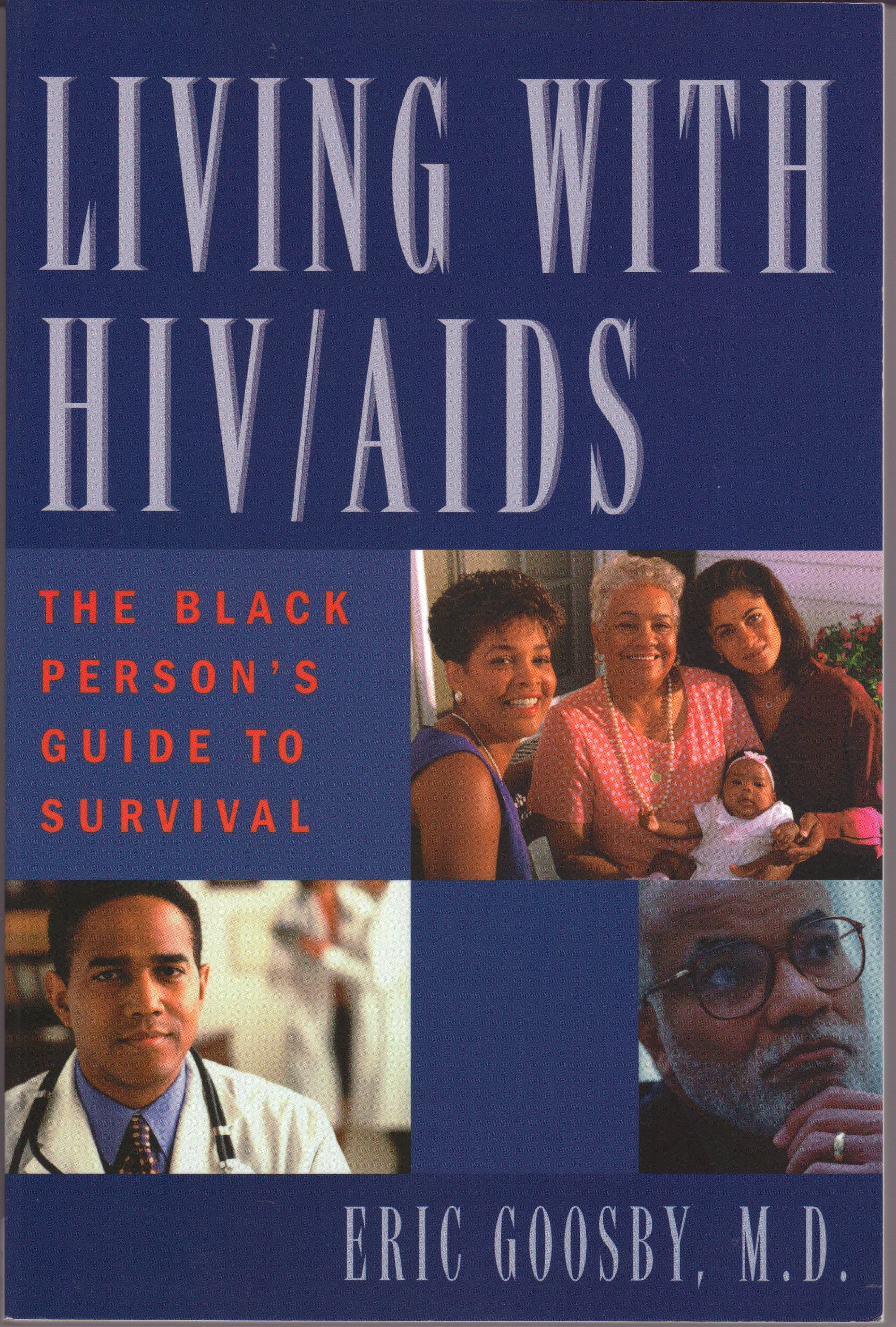 Read Online Living with AIDS/HIV: The African American's Guide to Prevention, Diagnosis, and Treatment pdf epub