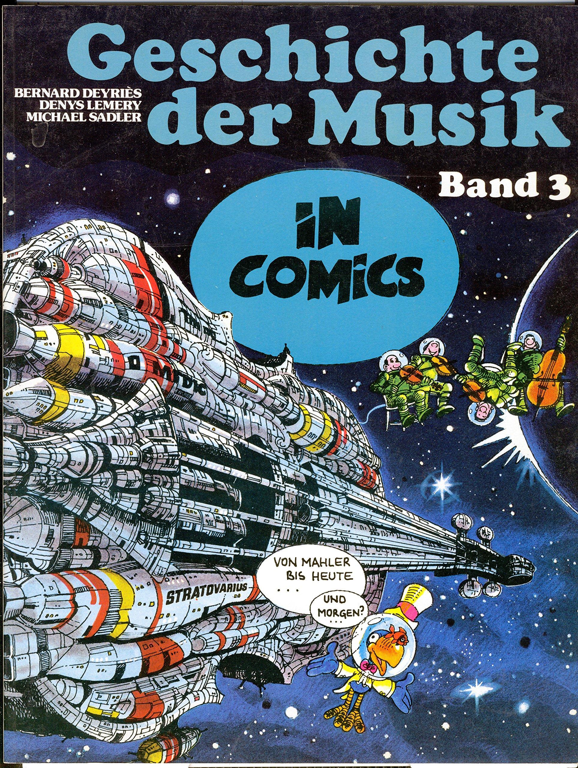 Geschichte der Musik in Comics, Bd.3, Von Mahler bis heute