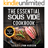 The Essential Sous Vide Cookbook: ✔ 2020 -Modern Art of Creating Culinary Masterpieces at Home - Effortless Perfect Low…