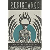 Resistance (Divided Elements Book 1)