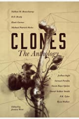 CLONES: The Anthology (Frontiers of Speculative Fiction Book 1) Kindle Edition