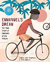 Emmanuel's Dream: The True Story Of Emmanuel