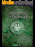 Le sorgenti del Dumrak: Le cronache di Finisterra - Libro I (Fantasy)