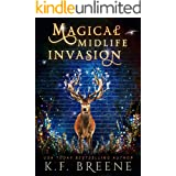 Magical Midlife Invasion: A Paranormal Women's Fiction Novel (Leveling Up Book 3)